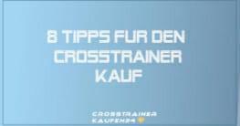 8 Tipps für den Crosstrainer Kauf